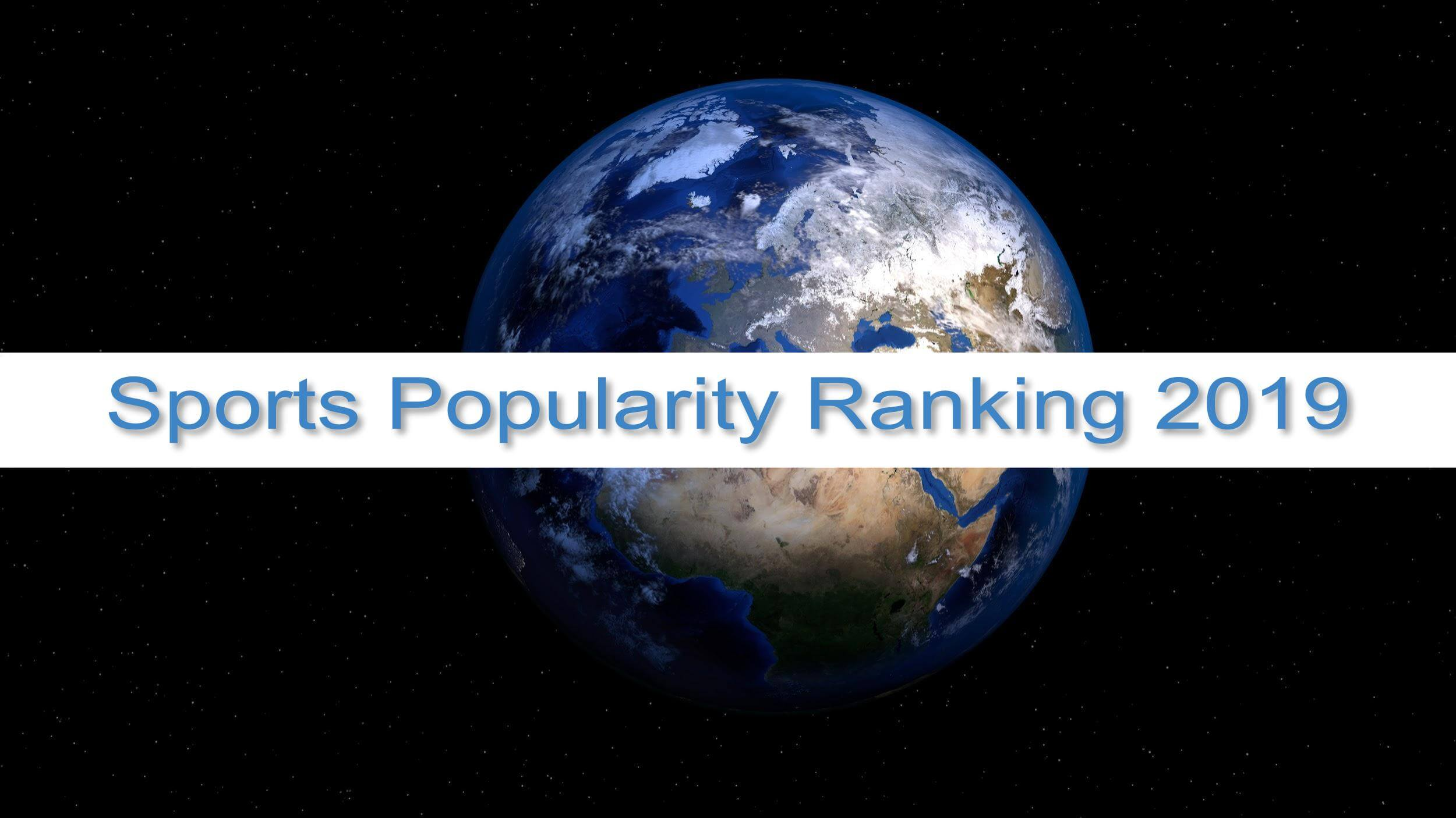 Sports Popularity Ranking 2019
