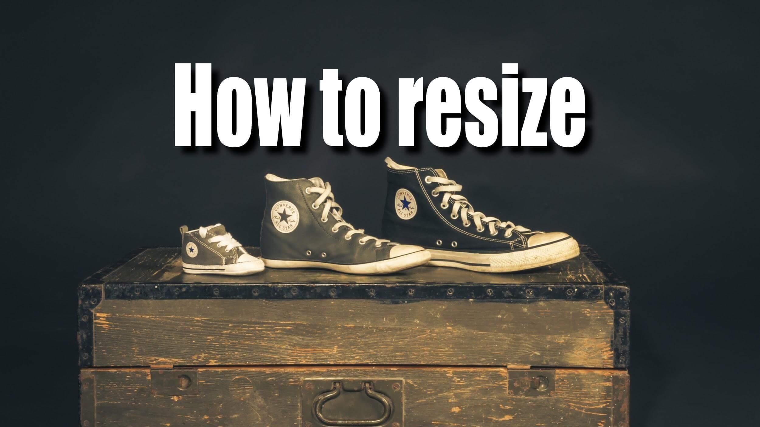 サイズの異なるコンバースのスニーカー テキスト「How to resize」